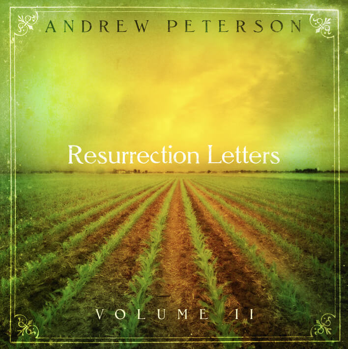 The Rabbit Room Song Of The Day Andrew Peterson