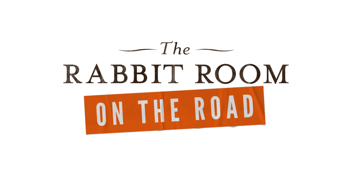 Rabbit Room: On the Road