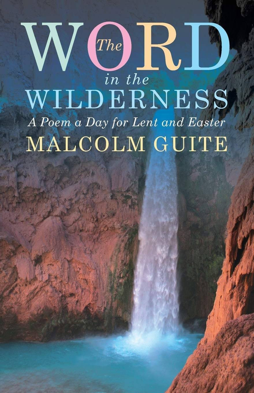 Lent Reading Group: <em>The Word in the Wilderness</em> by Malcolm Guite